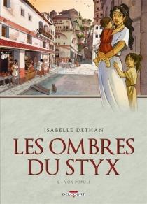 Les ombres du Styx - IsabelleDethan