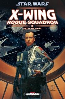 Star Wars : X-Wing, Rogue squadron - SteveCrespo
