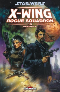 Star Wars : X-Wing, Rogue squadron - Gary Hall