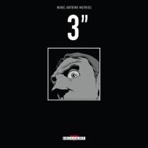 3'' - Marc-AntoineMathieu
