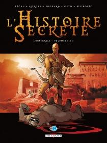 L'histoire secrète : l'intégrale | Volume 1, Volumes 1 à 4 - Jean-PierrePécau