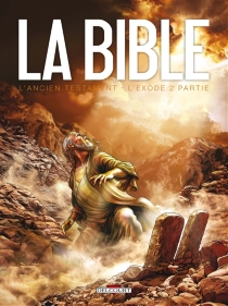 L'Exode| La Bible, l'Ancien Testament - Jean-ChristopheCamus
