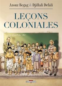 Leçons coloniales - AzouzBegag