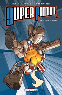 Super Patriote - Robert Kirkman