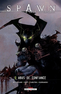 Spawn : la saga infernale - Will Carlton
