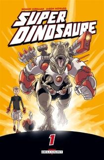 Super Dinosaure - JasonHoward