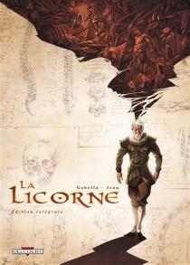 La licorne : édition intégrale - MathieuGabella