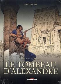 Le tombeau d'Alexandre - IsabelleDethan