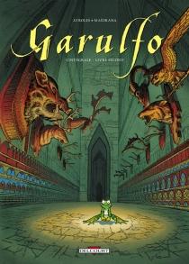 Garulfo : l'intégrale | Livre second - AlainAyroles