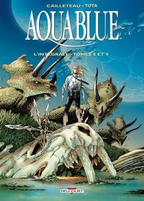 Aquablue : l'intégrale | Volume 3, Tomes 8 et 9 - ThierryCailleteau