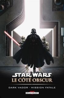 Star Wars : le côté obscur - W. HadenBlackman