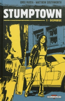 Stumptown - Greg Rucka