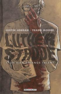 Luther Strode - JustinJordan