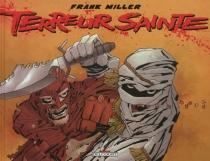 Terreur sainte - FrankMiller
