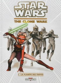 Star wars : the clone wars - Robin Etherington