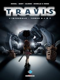 Travis : l'intégrale | Tomes 6-1 à 7 - LudwigAlizon