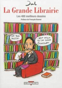 La Grande Librairie : les 400 meilleurs dessins - Jul