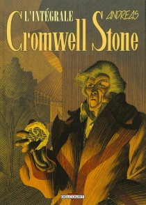 Cromwell Stone : l'intégrale - Andreas