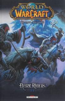 World of Warcraft : Dark Riders - MikeCosta