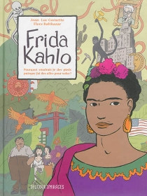 Frida Kahlo : pourquoi voudrais-je des pieds puisque j'ai des ailes pour voler ? - FloreBalthazar