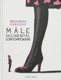 Mâle occidental contemporain - François Bégaudeau