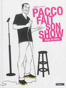 Pacco fait son show : boys vs girls - Pacco