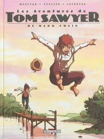 Les aventures de Tom Sawyer - SéverineLefèbvre
