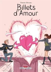 Billets d'amour - RomainRonzeau