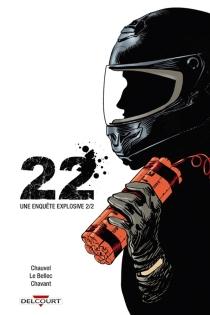 22 : une enquête explosive - DavidChauvel