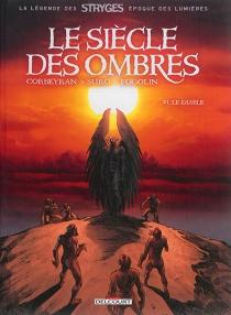 Le siècle des ombres - Corbeyran