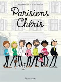Parisiens chéris - CathyKarsenty