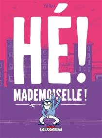 Hé ! Mademoiselle ! - Yatuu