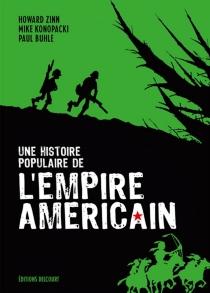 Une histoire populaire de l'empire américain - PaulBuhle