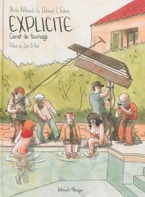 Explicite : carnet de tournage - ClémentFabre