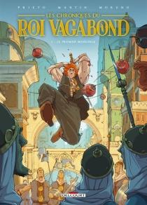Les chroniques du roi vagabond - RaulMoreno