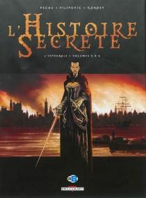 L'histoire secrète : l'intégrale | Volume 2, Volumes 5 à 8 - IgorKordey