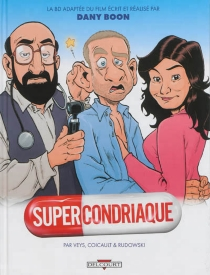 Supercondriaque - GeoffroyRudowski