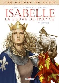 Isabelle, la Louve de France| Les reines de sang - JaimeCalderón