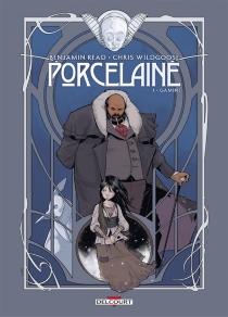 Porcelaine - BenjaminRead