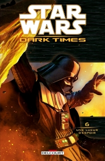Star Wars : dark times - Randy Stradley