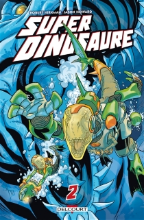 Super dinosaure - Jason Howard