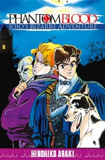 Phantom blood : Jojo's bizarre adventure - Hirohiko Araki