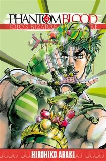 Phantom blood : Jojo's bizarre adventure - HirohikoAraki