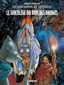 Les compagnons du crépuscule - FrançoisBourgeon