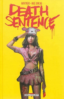 Death sentence - Mike Dowling