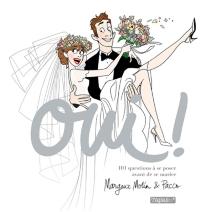 Oui ! : 101 questions à se poser avant de se marier - MargauxMotin