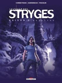 Le chant des Stryges : saison 3 - Corbeyran