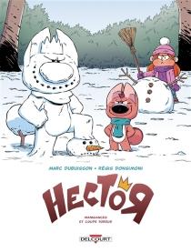 Hector : le parangon mégalo - RégisDonsimoni