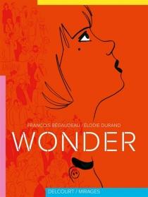 Wonder - FrançoisBégaudeau