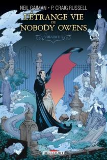 L'étrange vie de Nobody Owens - Philip CraigRussell